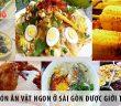 9 món ăn vặt ngon ở Sài Gòn được giới trẻ thích mê
