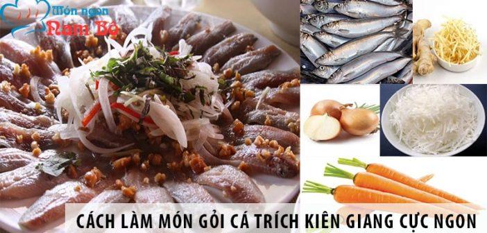 Cách làm món gỏi cá trích Kiên Giang
