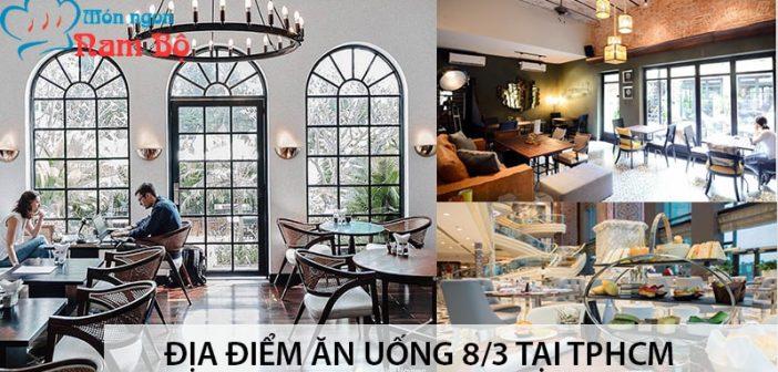 Dia-chi-an-uong-8-3-tai-thanh-pho-Ho-Chi-Minh-min