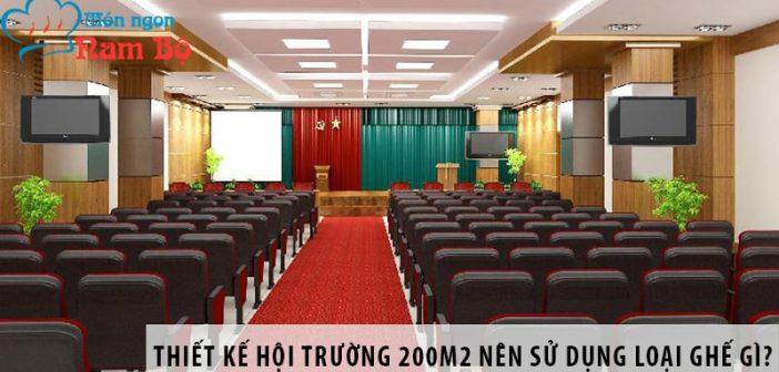 Thiết kế hội trường 200m2 nên dùng loại ghế nào?