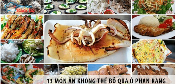 13 món ăn không thể bỏ qua khi du lịch ở Phan Rang