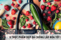 8 Thực phẩm đẹp da chống lão hóa tốt nhất cho phụ nữ